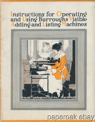 1919 Instructions For Operating Burroughs Visible Adding & Listing Machines