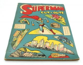Complete 1940 Superman Cut - Outs Book By Saalfield Publishing Co.  No Res 5853