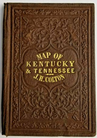 Extremely Rare J.  H.  Colton 1856 Folded Pocket Map Kentucky Tennessee Not Atlas