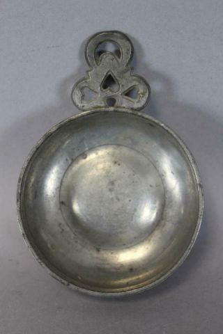 18th C Pewter Porringer With A Fully Developed & Heart Cut Decorated Handle