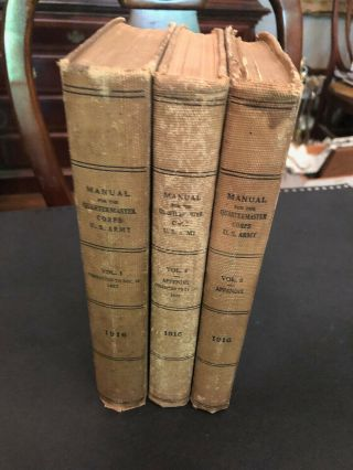1916 - 3 Volume Wwi Manuals For The Quartermaster Corps U.  S.  Army