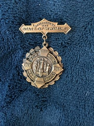"Named "" State Of Wyoming 1917 - 18 World War Service "" Medal"