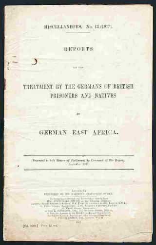 German Pow Camps In East Africa - Official Report On Mistreatment Of Prisoners
