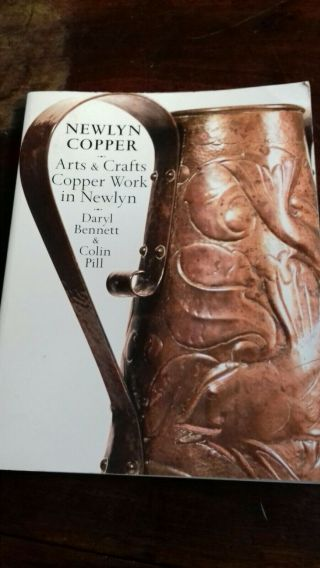 Newlyn Copper Book Daryl Bennett And Colin Pill Rare Reference Arts And Crafts