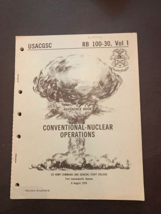 Reference Book Ft Leavenworth Conventional Nuclear Operations 1976 Rb 100 - 30 V1