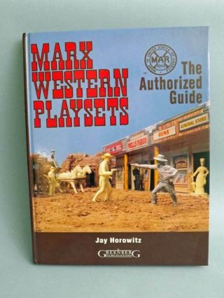1992 Jay Horowitz Marx Western Playsets Guide Rare Oop 1st Edition