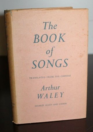 Vintage 1954 Book The Book Of Songs Arthur Waley