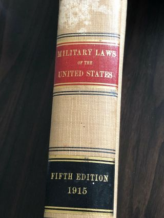 Military Laws Of The United States 1915 5th Edition Vintage Antique Book Thick