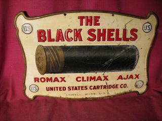 "Ex Rare Antique Embossed Tin Sign "" The Black Shells "" United States Cartridge Co"