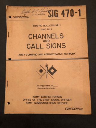 Wwii 1945 Sig 470 - 1 Channels And Call Signs Traffic Bulletin 1 Issue 3 Us Army