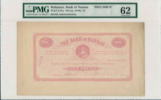 Bank Of Nassau Bahamas 1 Pound Nd (1870) Specimen.  Rare Pmg 62