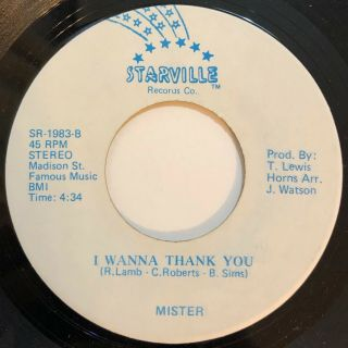 "Mister "" I Wanna Thank You "" (starville) Rare 80s Modern Soul 45 Hear"