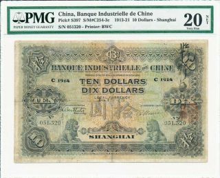 Banque Industielle Chine China $10 1914 Rare Pmg 20net