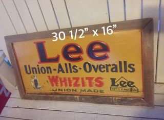 Rare 1940s Lee Union Alls Overalls Whizits Union Made Metal Sign Estate Find