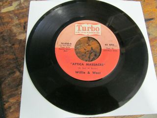 Willie & West Attica Massacre 45 Turbo Funk Rare Vg,  Plays Well