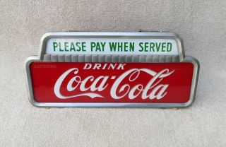 Nicest Vintage 1950 Coca Cola Lighted Cashier Pay When Served Sign No Res