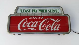 NICEST VINTAGE 1950 COCA COLA LIGHTED CASHIER PAY WHEN SERVED SIGN NO RES 8