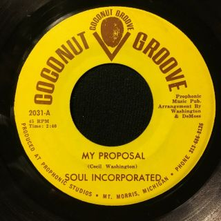 Soul Incorporated - My Proposal Pressing Coconut Groove Rare Soul