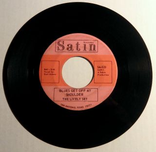 The Lively Set Blues Get Off My Shoulder 45 Satin Rare Tx Northern Soul Funk Mp3