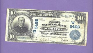 Very Rarely Seen $10 First Nat.  Bank Of Hamilton Montana Date Back With Stock