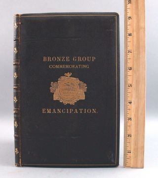 Antique 1879 Boston Book,  Bronze Group Commemorating Slavery Emancipation