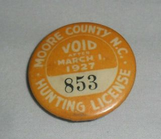 1927 Moore County N.  C.  Hunting License Button