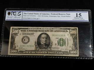 1928 $500 Frn Federal Reserve Note Fr 2200 - C Pcgs F15 (rare Pcgs Holder)