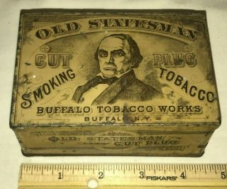 Antique Old Statesman Tobacco Tin Litho Square Corner Can Buffalo Ny Cut Plug