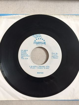 Rare Modern Soul 45 Mister I Wanna Thank You On Starville