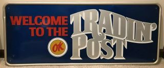 "Ex Rare 1960s Chevrolet Ok Cars Sign ""welcome To The Tradin' Post"" 46x20"