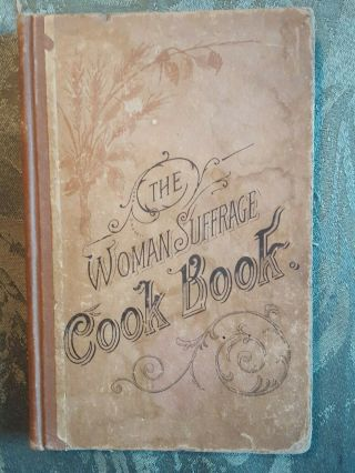 Woman Suffrage Cookbook 1890 Boston Julia Ward Howe Rare
