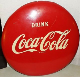 "Antique Vintage Round Drink Coca Cola 16 "" Button Reg Us Pat Off.  Nr"