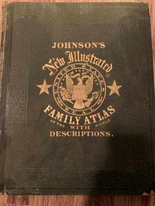 Vintage 1862 Johnsons And Ward Family Atlas