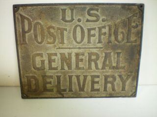 Antique Cast Iron Sadler Us Post Office General Delivery Sign 1900 Rural Store