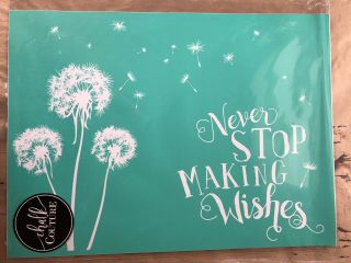 Rare Retired Chalk Couture Never Stop Making Wishes Transfer / Stencil