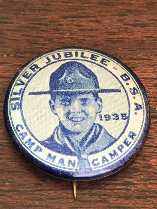 Vintage Boy Scouts Of America Pin Back 1935 Silver Jubilee Button Celluloid