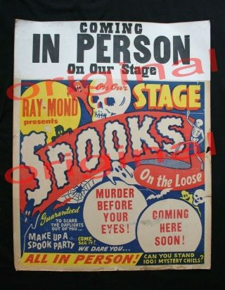 """Rare Spook Show Poster 22 """" X28 """" - """" Ray - Mond Presents """" Spooks On The Loose """""""