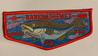 Order Of The Arrow Nanepashemet Lodge 158 S1 Rare First Flap